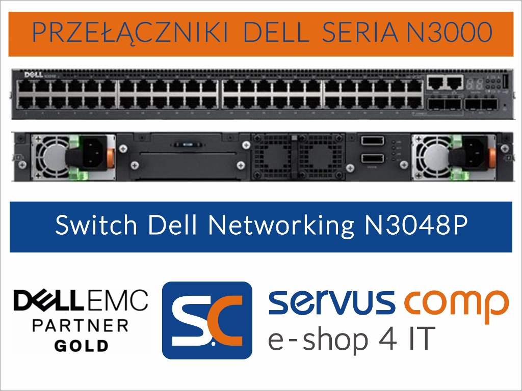 Przełącznik Switch Dell Networking N3048P Servus Comp Gold Partner Dell EMC