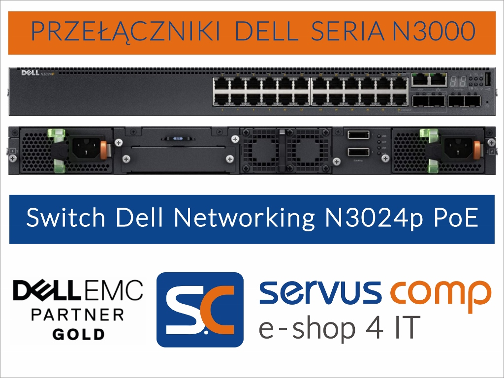 Przełącznik Switch Dell Networking N3024p PoE Servus Comp Gold Partner Dell EMC