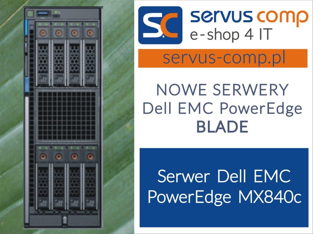 Serwer blade Dell EMC PowerEdge MX840c